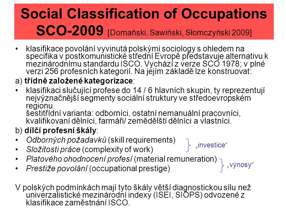 Social Classification of Occupations SCO-2009 [Domański, Sawiński, Słomczyński 2009]
